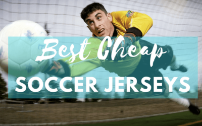 10 Best Cheap Soccer Jerseys 2019 – Buyer's Guide