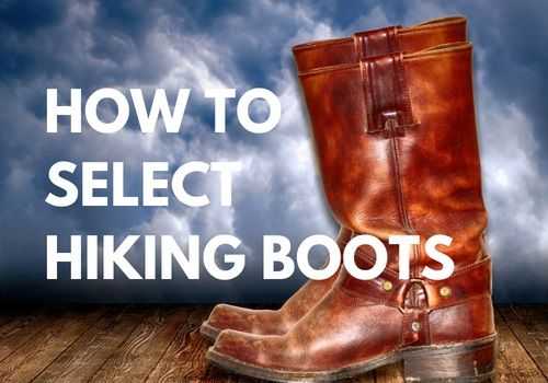 How To Select Hiking Boots