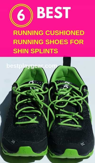 6 Best Cushioned Running Shoes For Shin Splints In 2019 Best Play Gear
