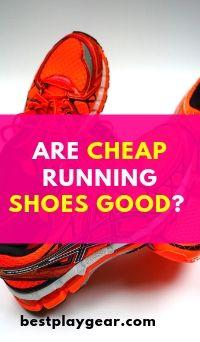 Are Cheap Running Shoes Good_pinterest