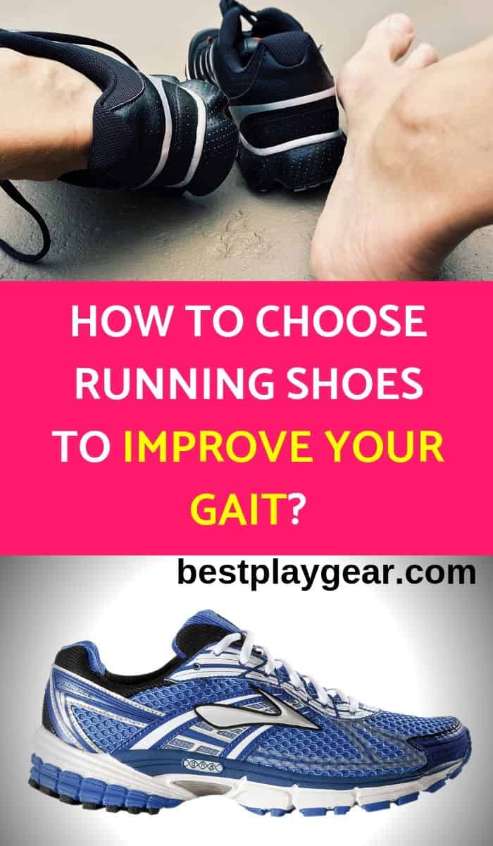 How to choose running shoes to improve your gait_pinterest