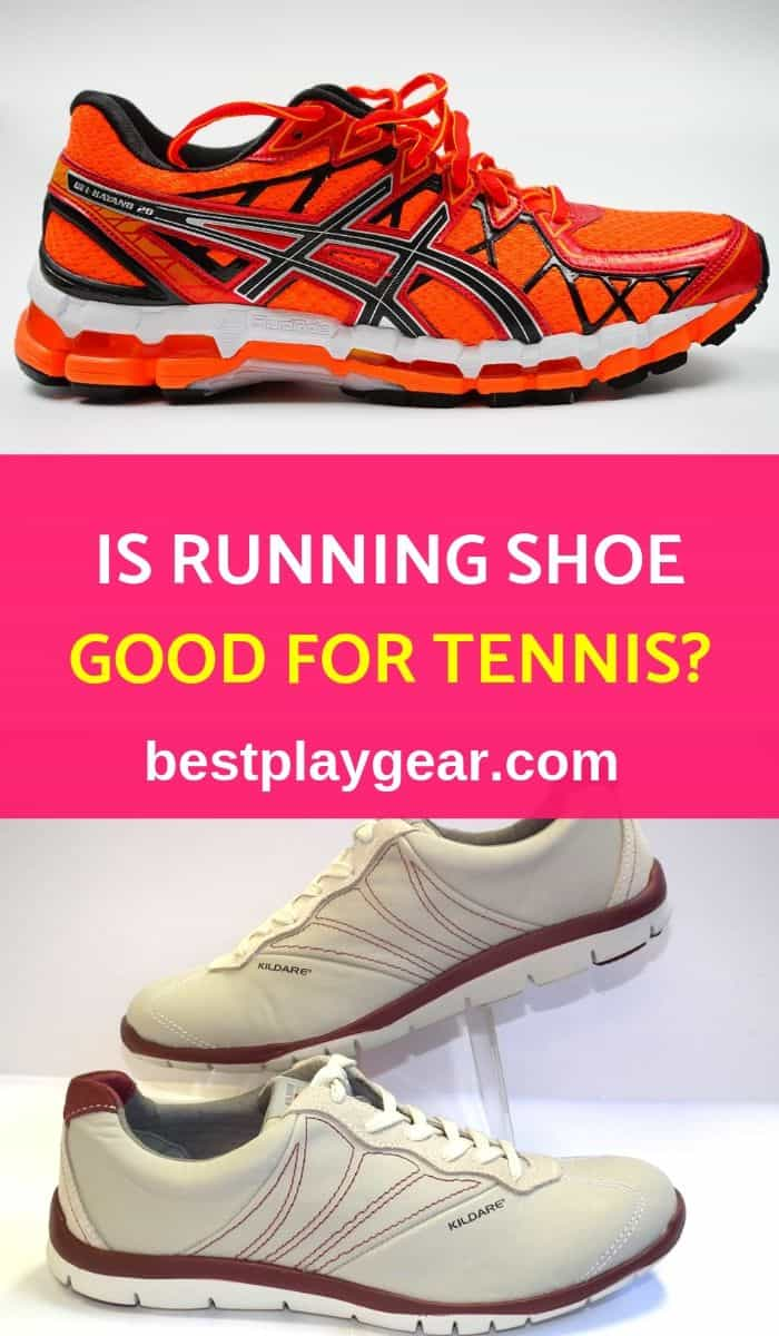 Is Running Shoe Good For Tennis_pinterest-min