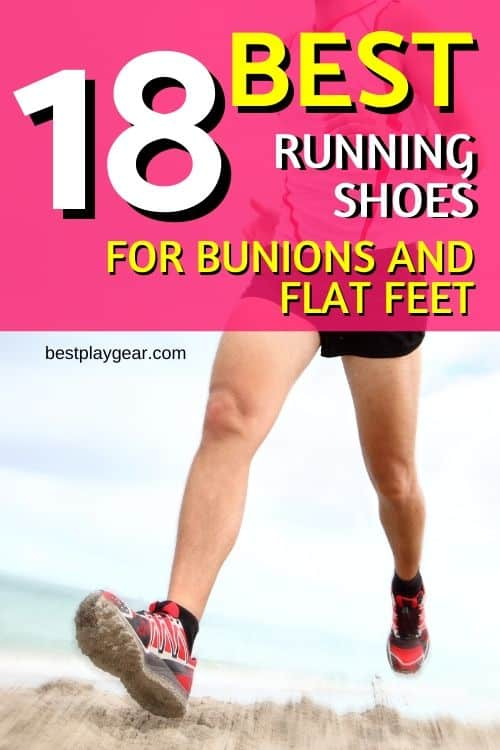 Running with bunions doesn't always gel well - unless you have the right running shoes for bunions. The situation gets complicated if you have flat feet. So, here are a couple of recommended running shoes that will help you with your bunions and flat feet.