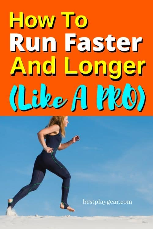 How to run faster and longer? If you are wondering and are now able to speed up, then these running tips will help you with your training. No matter where you are as a runner, these will help you to faster and longer like a pro.