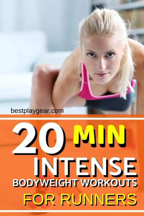 Are you searching for intense bodyweight workout for runners? Here is a 20 min runners bodyweight workout that you get you sweating in no time. Also, it will build your strength and endurance.