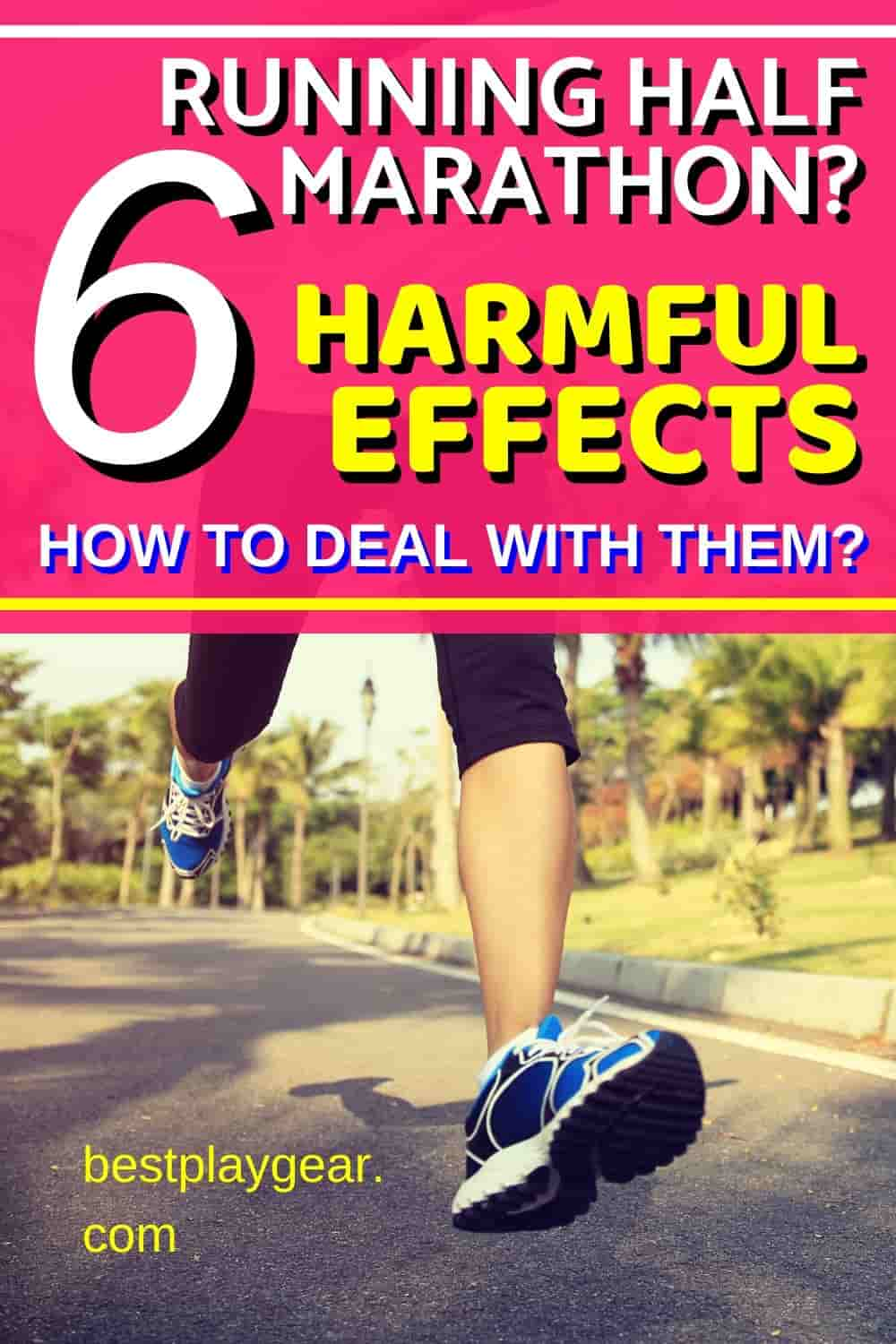 Running Half Marathon? Before that find out these harmful effects of half marathon and how to prevent them. Also, you will have other half marathon training tips for better running performance.