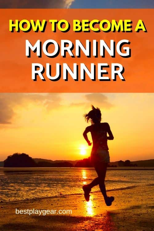 How to become a morning runner? It may be easier than you think. Here are some simple ways that will help you to stick with your morning running habit. If you follow these running tips you will soon be running in the morning without being grumpy.