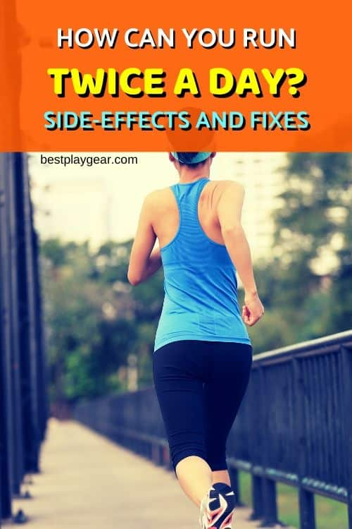 Is Running Twice A Day Bad? How can you run twice a day? What are the benefits and disadvantages?