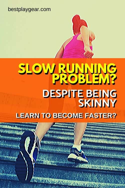 Are you tired of listening that you are a slow runner? It is more infuriating if you are skinny. Here are some running tips that will help you to become a faster runner.