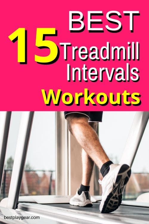 Best treadmill interval workouts for any runner to try. These treadmill intervals will help you to lose weight and get in shape way faster. Try them out.