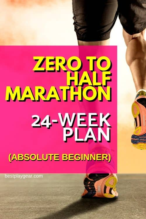 zero to half-marathon for absolute beginners. Have you never run and want to run a half-marathon? Here is a simple step by step plan to get you ready for a half marathon in 24 weeks even if you have not run in your entire life.