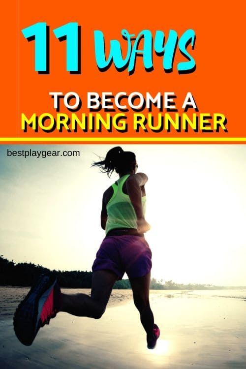 how to become a morning runner? If you are struggling with running early in the morning, here are some useful tips to help you for the 'morning running habit'.