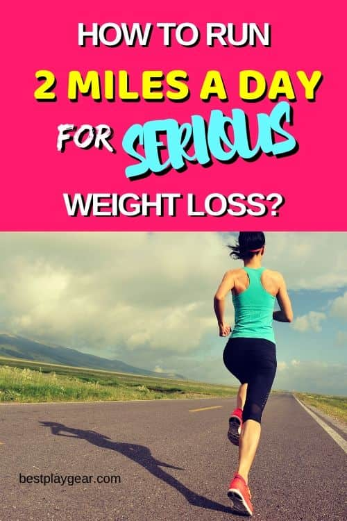 Running 2 miles a day for weight loss? Here is an exact plan that will help you to lose serious weight by running two miles a day. Get the result you have always deserved.