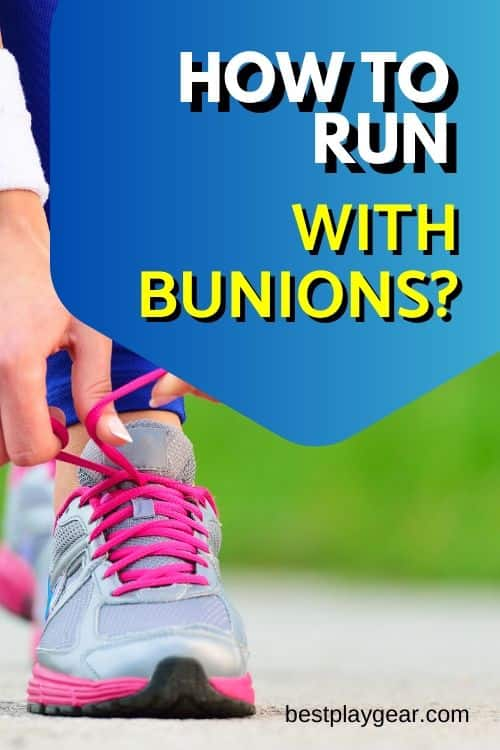 Running with bunions? Will your bunions get worse? What are some running tips that can help you to run with your bunions...find out here
