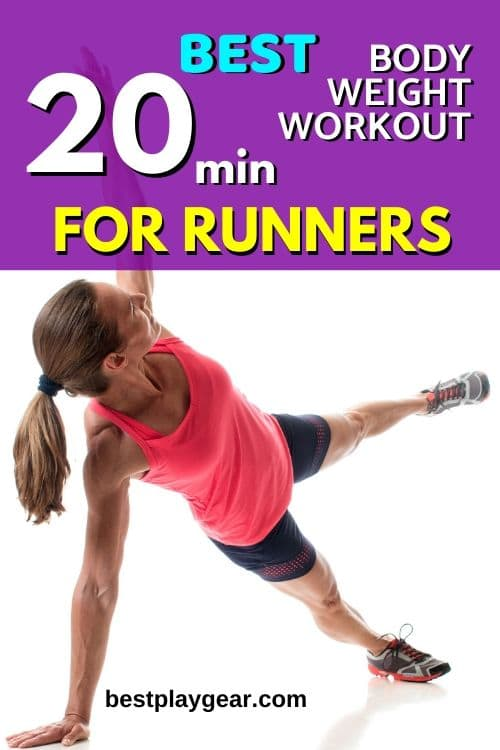 Runners bodyweight workouts are the best form of strength training that is out there. Here is a short and intense bodyweight workout routine designed especially for runners.