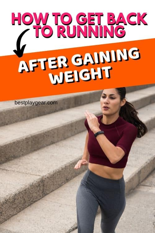 How to get back to running after gaining weight? Believe me, the internal struggle is real. It is more tough if you have already ran before. If you take a break and get back to running afterwards, you really need solid motivation and tricks for success. Here are some running tips that will help you to get back to running after your weight gain.