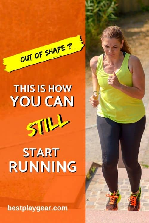Are you an out of shape runner? This running tips will get you started in no time. Don't worry about how to start running when out of shape...We got you covered.