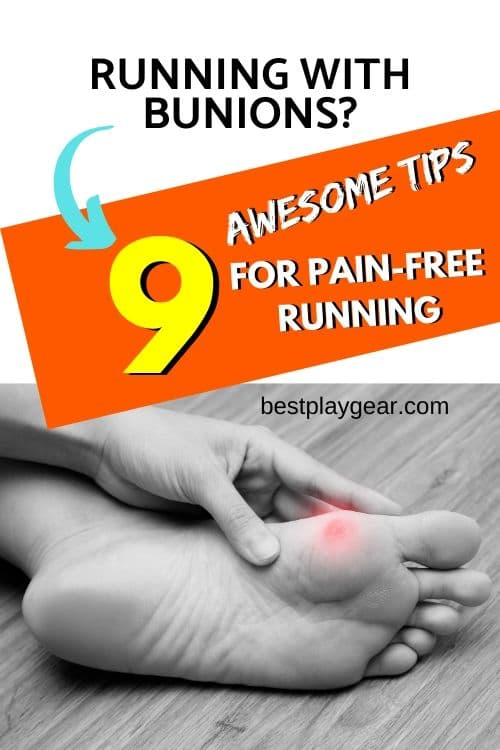 Running with bunions? I know from experience that running with bunions can be extremely painful. However, if you are still want to run with your bunion, here are some running tips that will help you to get going.