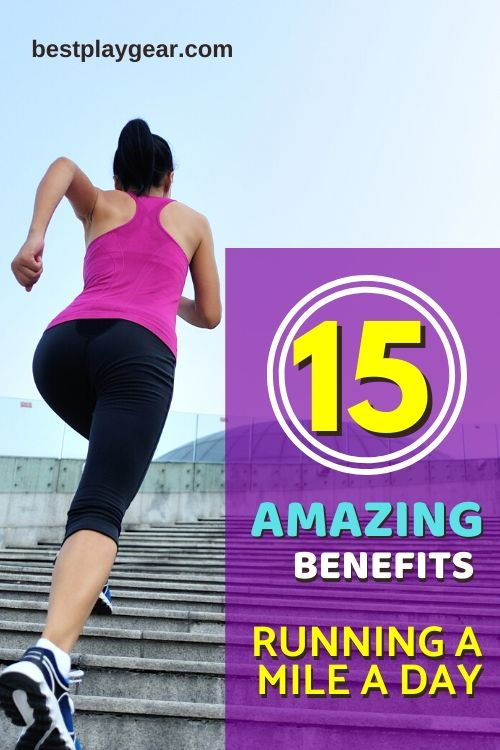 Running a mile a day benefits are a lot. Here is a list of benefits of running a mile a day for most of the runners.