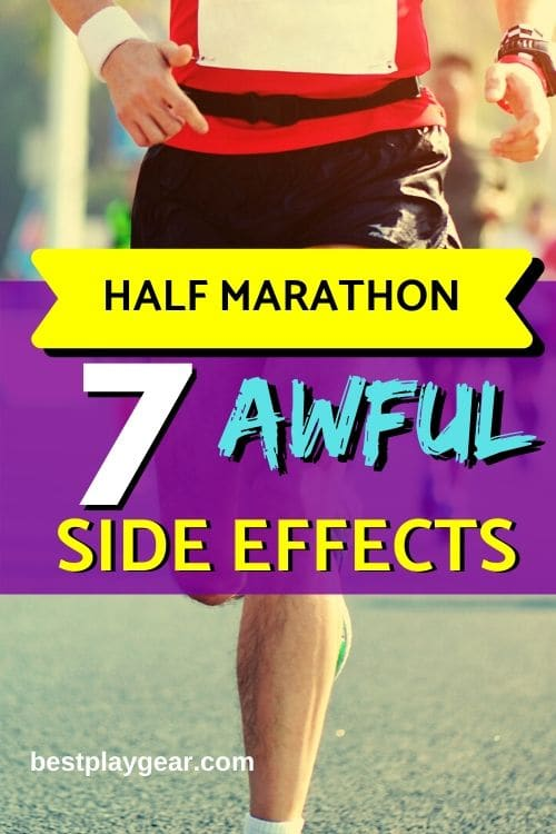 What happens to your body after a long run? Well no one talks about the gross side effects of running a half-,arathon. You should know these and prepare yourself to avoid any side effects of half marathon.