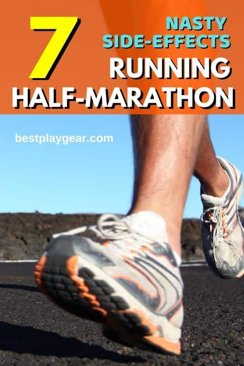 Running half marathon? Here are some nasty side effects of half marathon that you should be able to deal with.
