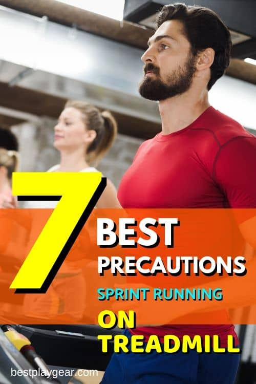 Want to run a print on a treadmill? Here are the best precautions that you can take while training for sprint on a treadmill. These running tips will help you to avoid a lot of injuries while running on a treadmill.