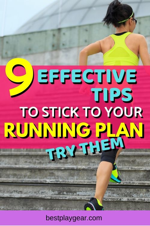 Do you keep slipping from your running plans? Is it hard for you to stick to your running plan? If yes, then here are some effective running tips to help you stick to your running plan.