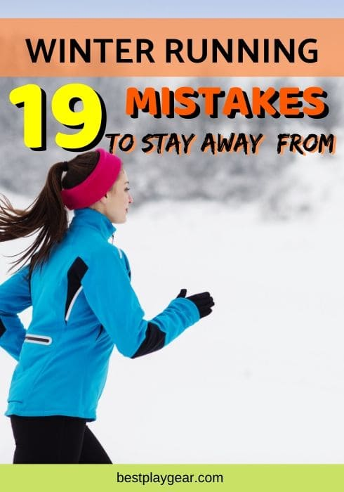 Winter running mistakes that you should avoid. These winter running mistakes will hold you back and will not let you perform. So make sure you know how to get past them so that you can enjoy all your winter running sessions.