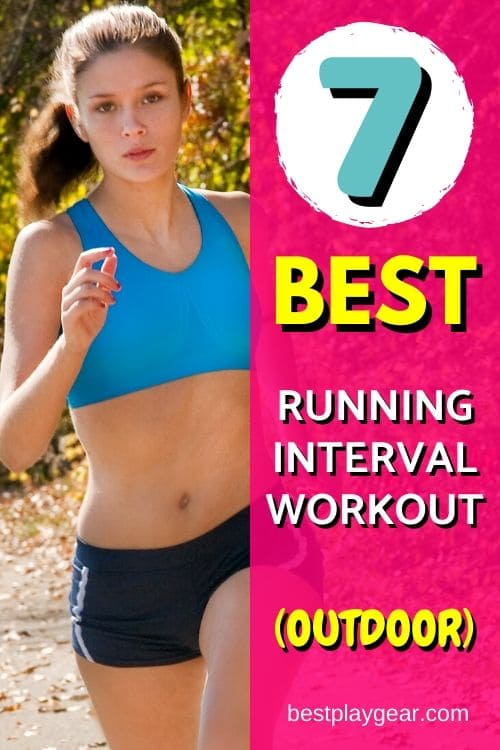 Here are some best outdoor running interval workouts that will help you build speed and endurance. If you want to take your running to the next level try these running interval workout and see a definite improvement in a very short amount of time.