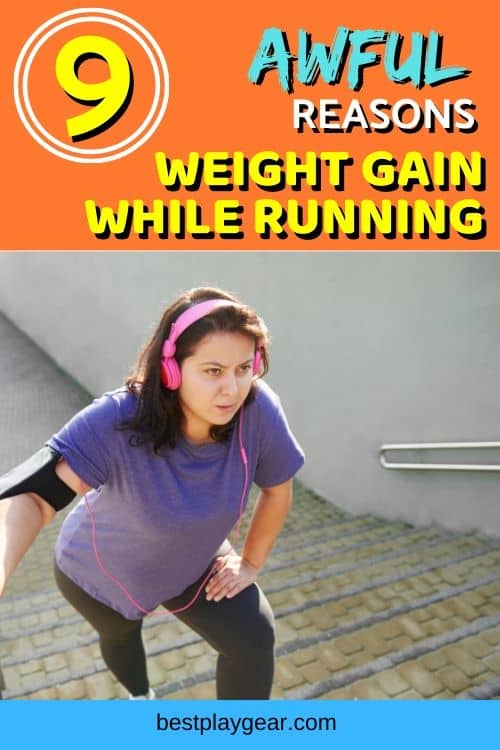 Are you gaining weight from running? Here are the reasons for weight gain while running.