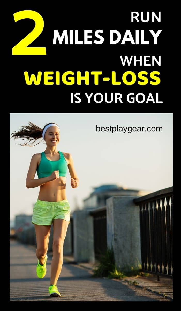 can a 2 mile run help you with weight loss? If you are wondering that how can be running 2 miles daily can help you with weight loss? Here is the training plan for 2 mile run. Also, there are other weight loss tips that will help you to lose weight fast.