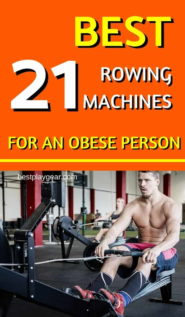 Best Rowing Machine for Obese Person. If you want to lose weight on a rowing machine, here are some rowing machine for fat people that will help you to shed that jiggle.