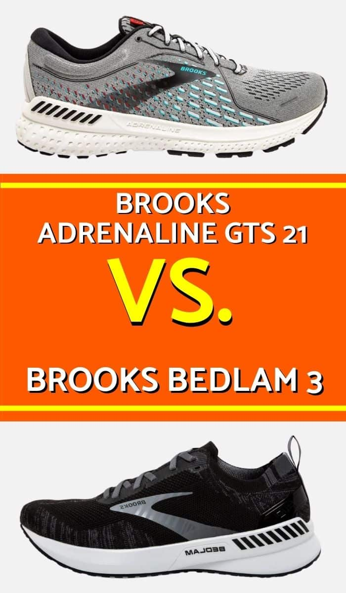 Brooks Adrenaline vs Bedlam. Which is the best running shoe for your feet? Both are stability running shoe and both support overpronation. Then which one to go for? Find out your top running shoe for this season.