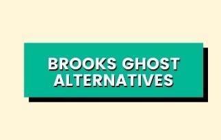 Best brooks Ghost Alternatives