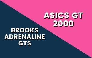 Brooks Adrenaline GTS vs Asics GT 2000