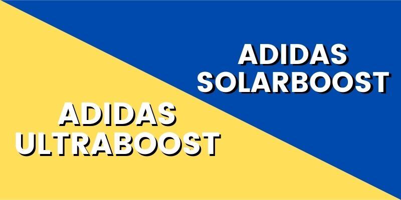 Adidas Solarboost Vs Adidas Ultraboost-min