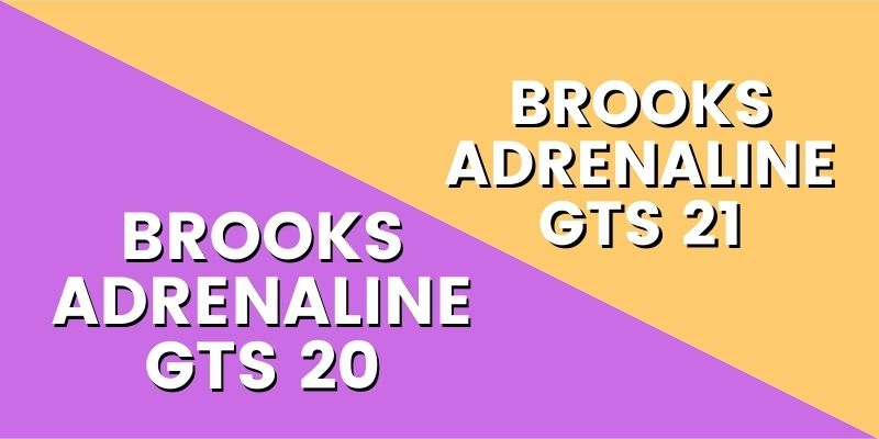 Brooks Adrenaline GTS 21 Vs 20-min