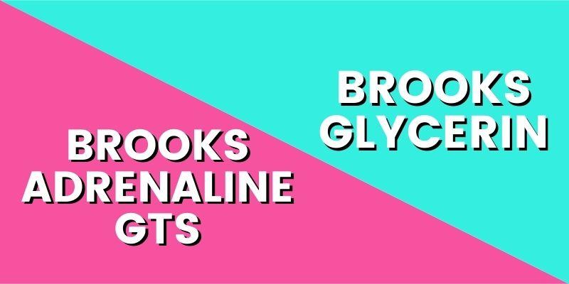 Brooks Adrenaline GTS Vs Brooks Glycerin-min