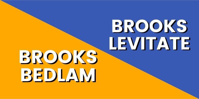 Brooks Bedlam Vs Levitate-min