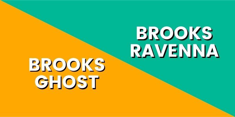 Brooks Ghost Vs Brooks Ravenna HI-min