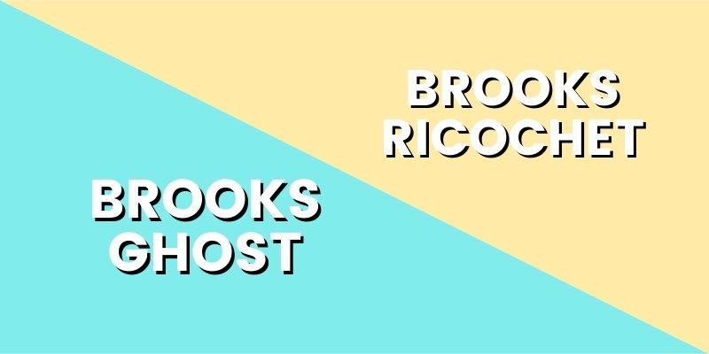 Brooks Ghost Vs Brooks Ricochet HI-min