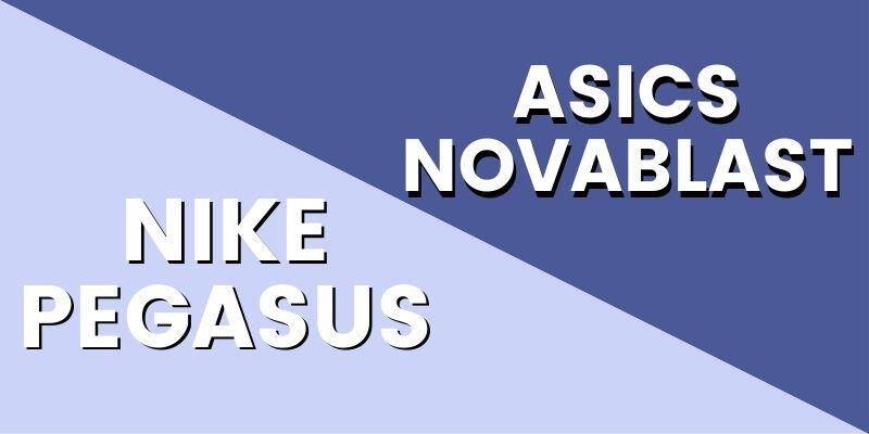 Asics Novablast Vs Nike Pegasus Header Image-min