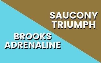 Brooks Adrenaline Vs Saucony Triumph-min