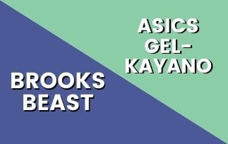 Brooks Beast Vs Asics Gel Kayano-min