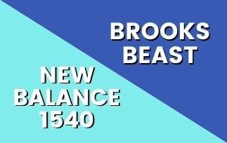 Brooks Beast Vs New Balance 1540-min