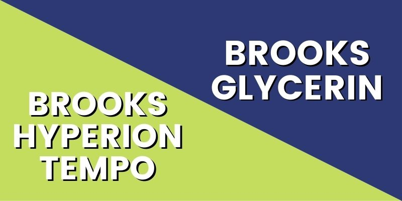 Brooks Hyperion Tempo Vs Glycerin HI-min