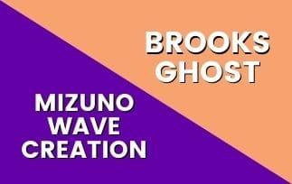 Mizuno Wave Creation Vs Brooks Ghost Thumbnail-min