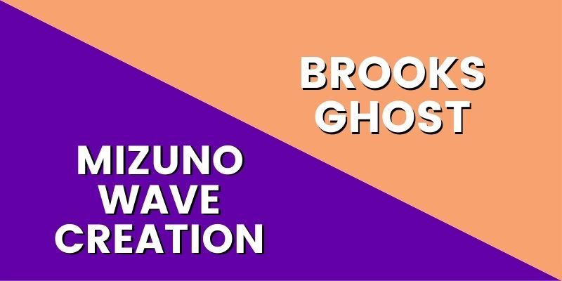 Mizuno Wave Creation Vs Brooks Ghost-min