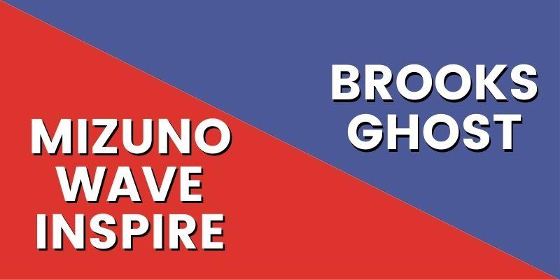 Mizuno Wave Inspire Vs Brooks Ghost-min