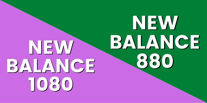 New Balance 1080 Vs New Balance 880-min